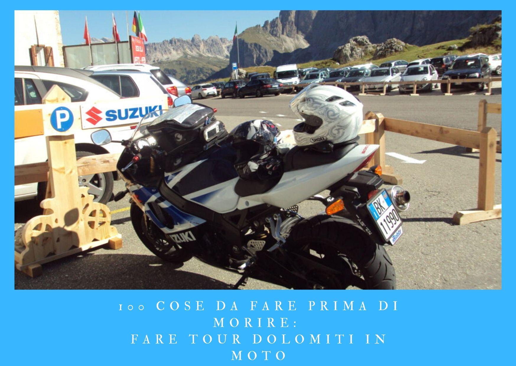 100-cose-da-fare-prima-di-morire- fare un tour in moto delle Dolomiti