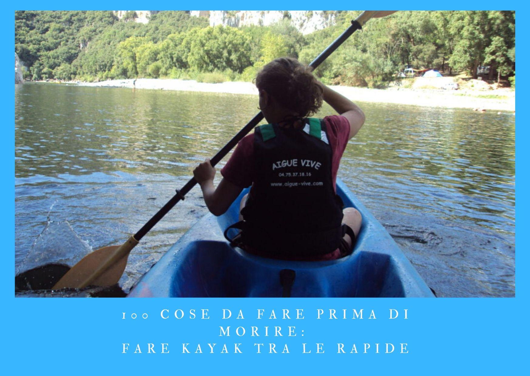 100 cose da fare prima di morire - fare kayak tra le gole di un fiume