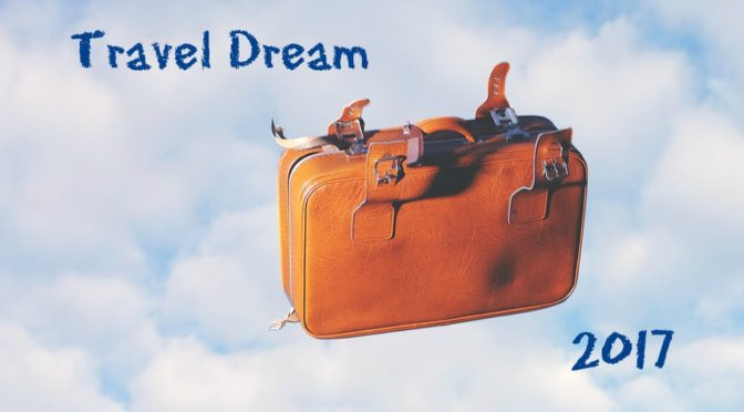 Travel dream 2017