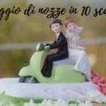 OPERAZIONE NOSTALGIA: Viaggio di nozze in 10 scatti