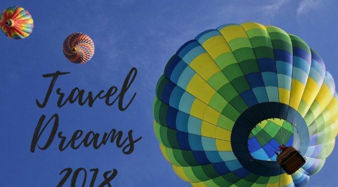 Travel Dreams 2018: dove vanno i sogni quando ci si sveglia?