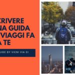 Perché scrivere una guida di viaggio fai da te – pdf gratis