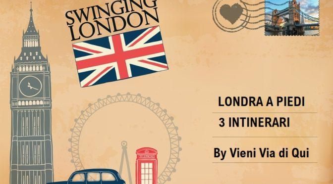 Londra a piedi: 3 itinerari a piedi nella capitale inglese